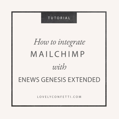 How to integrate Mailchimp with Enews Genesis Extended