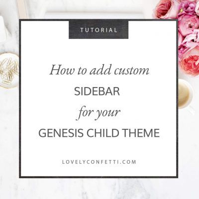 How to add custom sidebars for your Genesis Child Theme