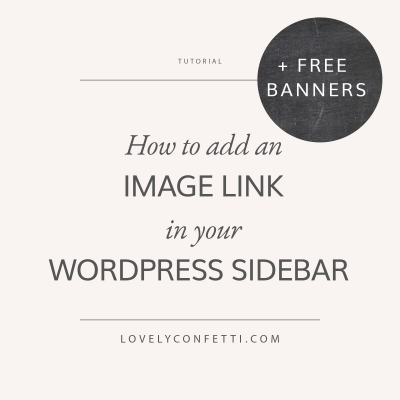 How to add an image link in your WordPress sidebar + FREE banners