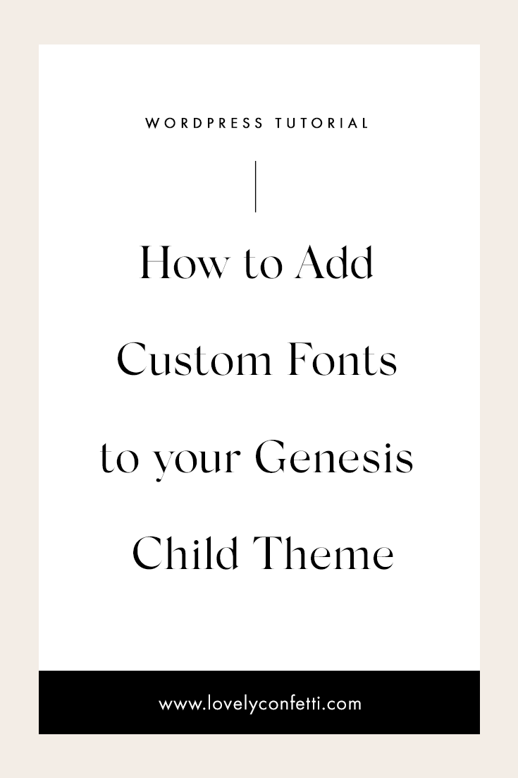 How to Add Custom Fonts to your Genesis Child Theme